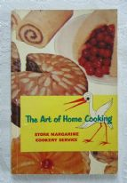 zz The Art of Home Cooking (2nd edition, 1954) - vintage Stork Margarine cookery / recipe book (SOLD)